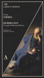 Copertina di 'Rembrandt. Un saggio di filosofia dell'arte'
