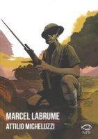 Marcel Labrume - Micheluzzi Attilio