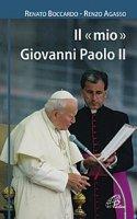 Il «mio» Giovanni Paolo II - Renato Boccardo, Renzo Agasso