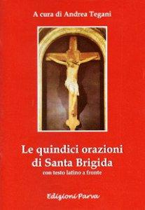 Copertina di 'Le quindici orazioni di Santa Brigida'