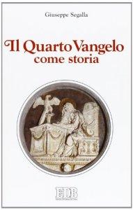 Copertina di 'Il Quarto Vangelo come storia'