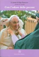 Con l'odore delle pecore - Francesco (Jorge Mario Bergoglio)