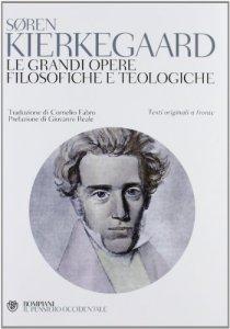 Copertina di 'Le grandi opere filosofiche e teologiche'
