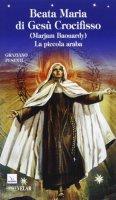 Beata Maria di Gesù Crocifisso (Marjam Baouardy) - Pesenti Graziano