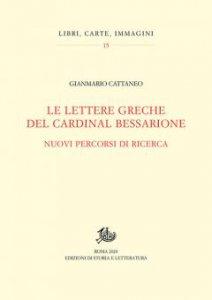 Copertina di 'Le lettere greche del cardinal Bessarione'