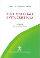 Beni materiali e vita cristiana - Jorge A. Medina Estevez