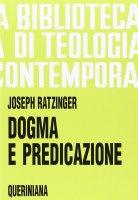 Dogma e predicazione (BTC 019) - Benedetto XVI (Joseph Ratzinger)