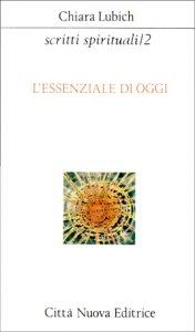 Copertina di 'Scritti spirituali [vol_2] / L'Essenziale di oggi'