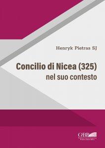 Copertina di 'Concilio di Nicea (325) nel suo contesto'