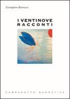 I ventinove racconti - Barrasso Giampiero