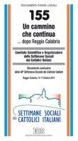 Un cammino che continua... dopo Reggio Calabria - Comitato Scientifico e Organizzatore delle Settimane Sociali dei Cattolici Italiani