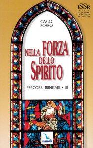 Copertina di 'Percorsi trinitari vol.3. Nella forza dello Spirito'