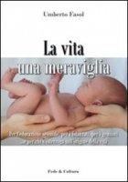 La vita una meraviglia - Fasol Umberto