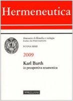 Hermeneutica. Annuario di filosofia e teologia (2009). Karl Barth in prospettiva ecumenica