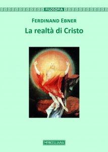 Copertina di 'La realtà di Cristo'