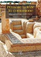 Pensare la fede in comunione