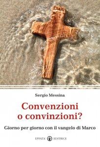Copertina di 'Convenzioni o convinzioni?'