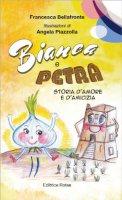 Bianca e petra - Francesca Bellafronte