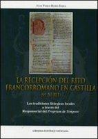 La reciproción del rito francorromano en Castilla (ss.XI-XII) - Rubio Sadia Juan P.