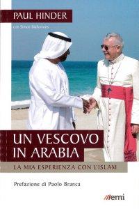 Copertina di 'Un vescovo in Arabia'