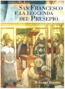 Copertina di 'San Francesco e la leggenda del presepio'