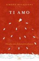Ti amo - Simone Regazzoni