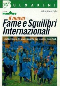 Copertina di 'Fame e squilibri internazionali (il nuovo)'