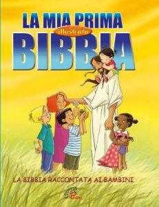 Copertina di 'La mia prima bibbia illustrata'