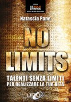 No limits - Pane Natascia