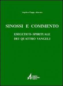 Copertina di 'Sinossi e commento esegetico-spirituale dei quattro vangeli'