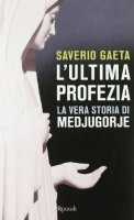 L'ultima profezia - Gaeta Saverio