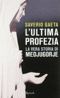 L'ultima profezia - Gaeta Saverio