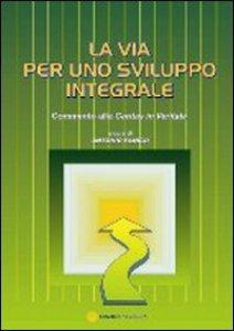 Copertina di 'La via per uno sviluppo integrale'