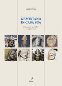 Copertina di 'Geminiano in casa sua. Un nome, un volto, una presenza'