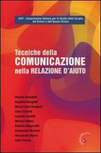 Copertina di 'Tecniche della comunicazione nella relazione d'aiuto'