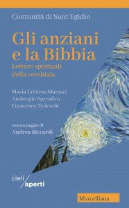 Copertina di 'Anziani e la Bibbia. Letture spirituali della vecchiaia. (Gli)'