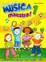 Musica maestra! 1 - Paola Fontana