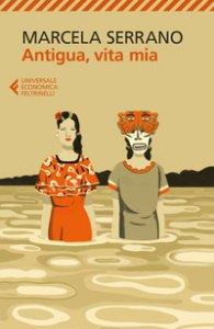 Copertina di 'Antigua, vita mia'