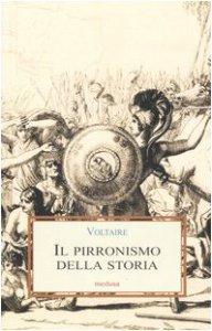 Copertina di 'Il pirronismo della storia'
