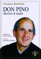 Don Pino - Vincenzo Bertolone, Salvatore Cernuzio