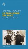 La rivoluzione del ricco - Gaetano Salvemini
