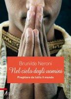 Nel cielo degli uomini - Brunilde Neroni