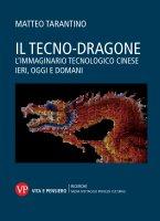 Il tecno-dragone - Matteo Tarantino