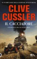 Il cacciatore - Cussler Clive
