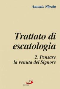 Copertina di 'Trattato di escatologia'