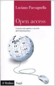 Copertina di 'Open access. Conoscenza aperta e società dell'informazione'
