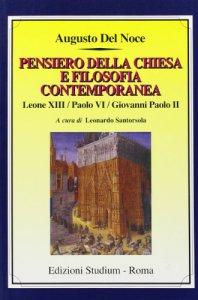 Copertina di 'Pensiero della Chiesa e filosofia contemporanea. Leone XIII, Paolo VI, Giovanni Paolo II'