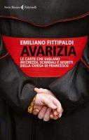 Avarizia - Emiliano Fittipaldi