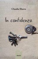 In confidenza - Sbarra Claudia