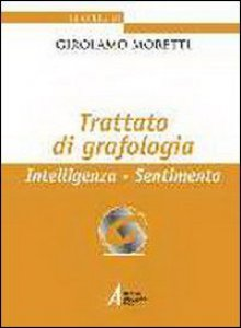 Copertina di 'Trattato di grafologia. Intelligenza, sentimento'